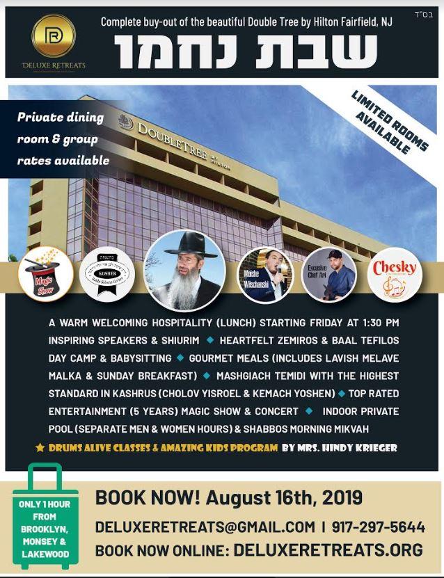 Deluxe Retreats - Our Shabbos Nachamu 2019 Retreat