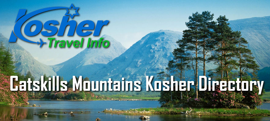 Catskills Mountains Kosher Directory - Kosher Travel Info