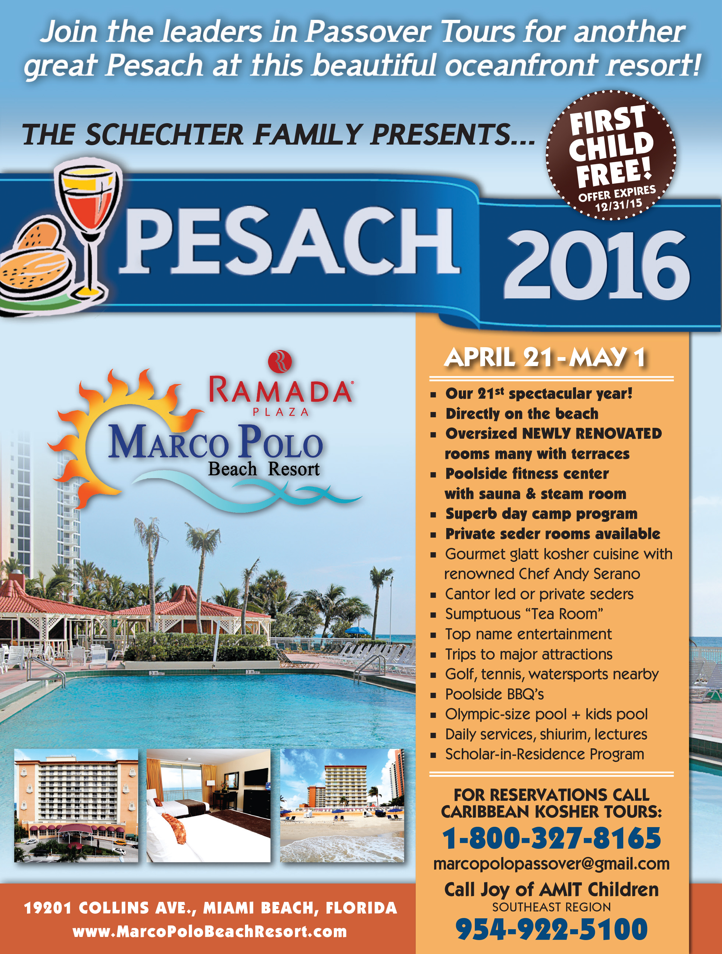 The Shechter Family of Caribbean Kosher Tours Presents Passover 2016 at the Marco Polo Beach Resort in Miami Beach, Florida